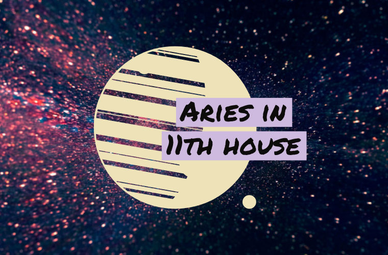 Aries in 11th house