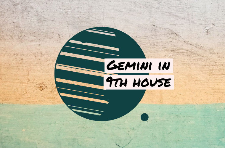 Gemini in 9th house