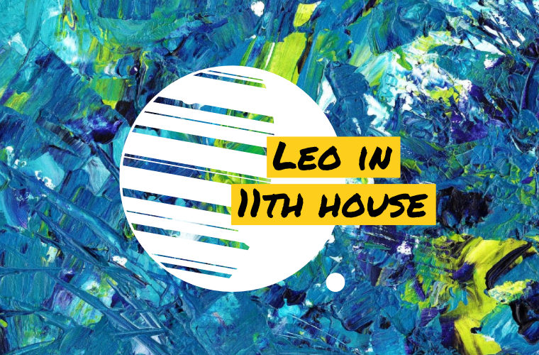 Leo in 11th house