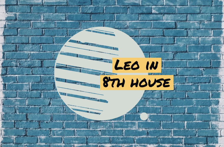 Leo in 8th house