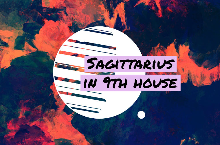 Sagittarius in 9th house