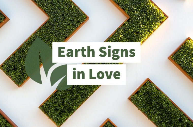 Earth signs in love