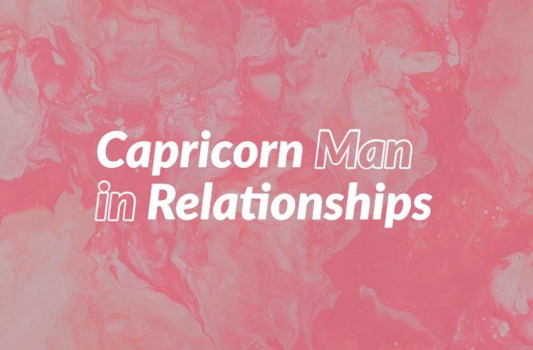 Capricorn Man in Relationships