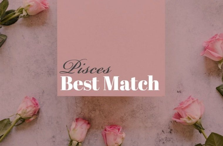 Pisces Best Match