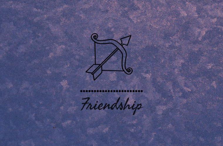 Sagittarius Friendship