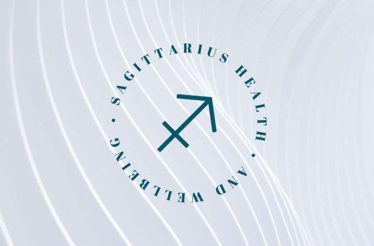 Sagittarius Health and Wellbeing