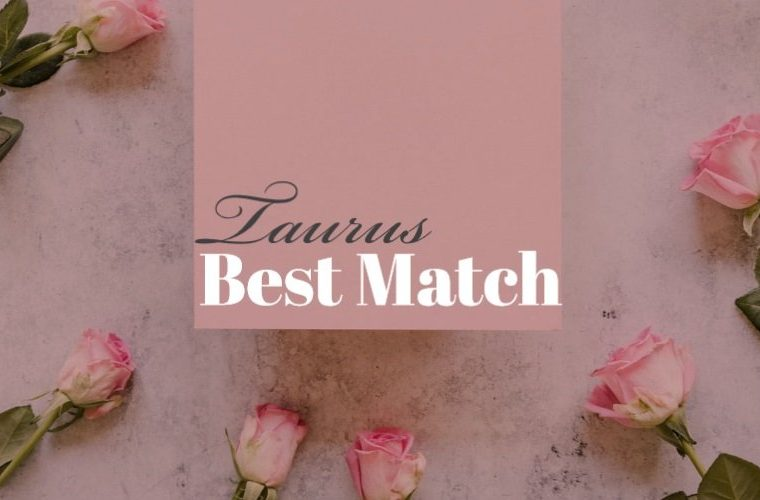 Taurus Best Match