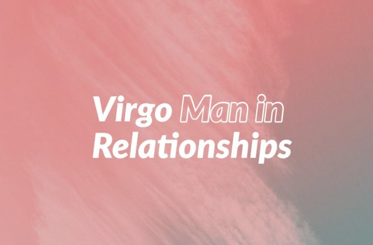 Virgo Man in Relationships