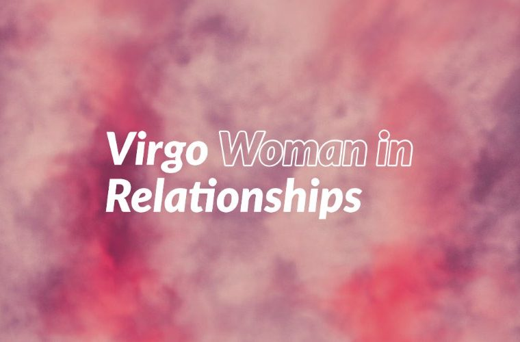 Virgo Woman in Relationships